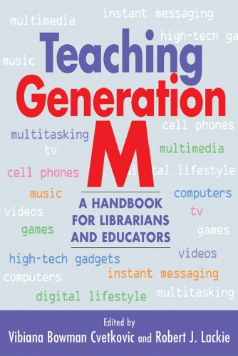 Teaching Generation M A Handbook for Librarians and Educators  2009 9781555706678 Front Cover