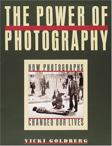 Power of Photography How Photographs Changed Our Lives N/A edition cover