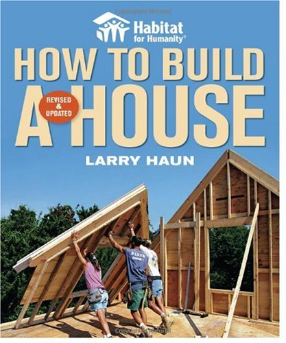 Habitat for Humanity How to Build a House   2008 edition cover