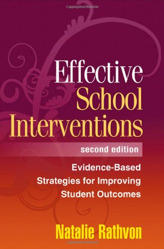 Effective School Interventions Evidence-Based Strategies for Improving Student Outcomes 2nd 2008 (Revised) edition cover