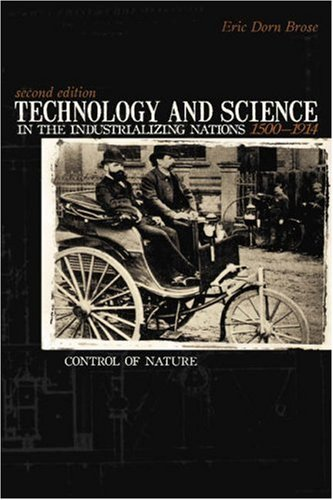 Technology and Science in the Industrializing Nations 1500-1914  2nd 2005 edition cover