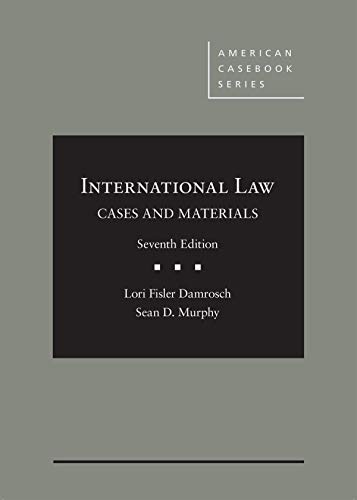 International Law, Cases and Materials  7th 2019 9781640200678 Front Cover