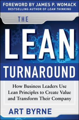 Lean Turnaround How Business Leaders Use Lean Principles to Create Value and Transform Their Company  2013 edition cover