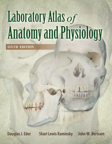 Laboratory Atlas of Anatomy and Physiology  6th 2009 edition cover