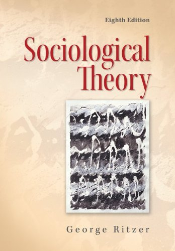 Sociological Theory  8th 2011 edition cover