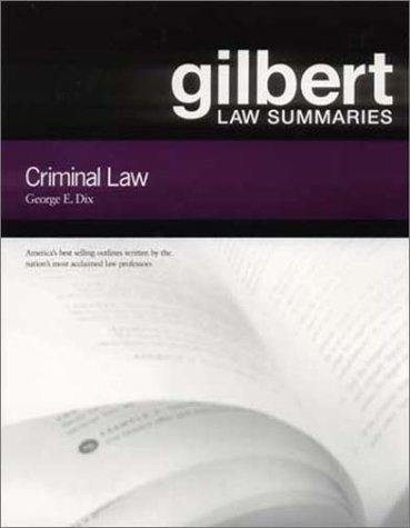 Gilbert Law Summ Crim Law 17  17th 2002 (Revised) edition cover
