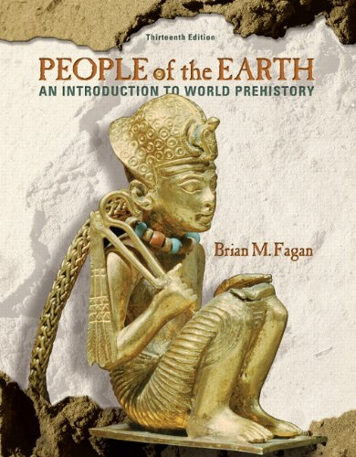 People of the Earth An Introduction to World Prehistory 13th 2010 edition cover