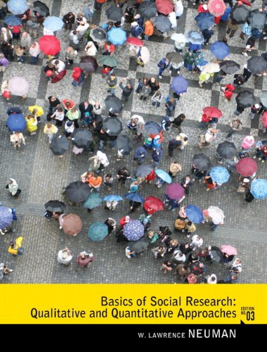 Basics of Social Research Qualitative and Quantitative Approaches 3rd 2012 edition cover