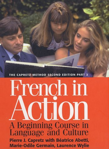 French in Action A Beginning Course in Language and Culture 2nd 1997 edition cover