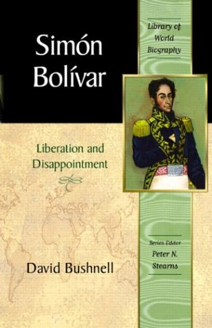 Simon Bolivar Liberation and Disappointment  2004 edition cover