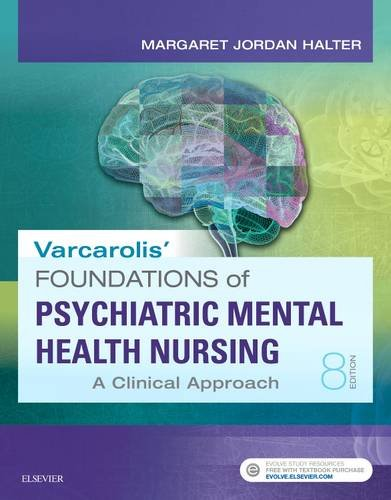 Varcarolis' Foundations of Psychiatric Mental Health Nursing A Clinical Approach 8th 2018 9780323389679 Front Cover