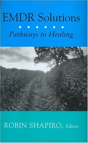 EMDR Solutions Pathways to Healing  2005 edition cover
