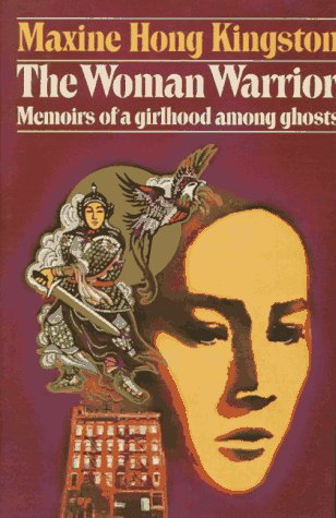Woman Warrior Memoirs of a Girlhood among Ghosts  1976 edition cover