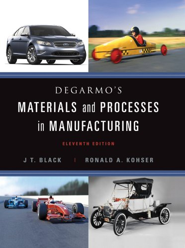 Materials and Processes in Manufacturing  11th 2012 edition cover