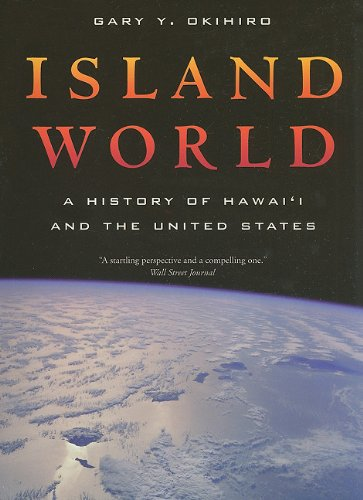 Island World A History of Hawai'i and the United States  2009 edition cover