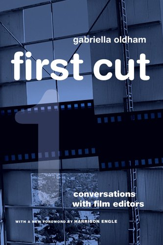 First Cut Conversations with Film Editors 20th 2012 edition cover