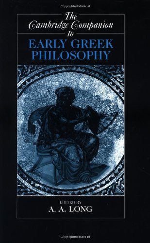 Cambridge Companion to Early Greek Philosophy   1999 edition cover