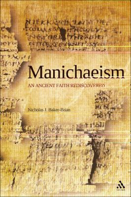 Manichaeism An Ancient Faith Rediscovered  2010 edition cover
