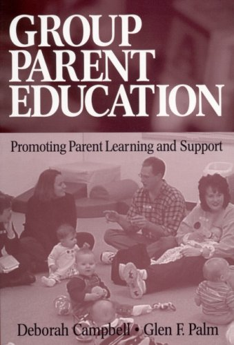 Group Parent Education Promoting Parent Learning and Support  2003 edition cover