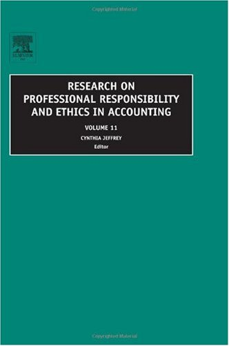 Research on Professional Responsibility and Ethics in Accounting   2006 9780762313679 Front Cover