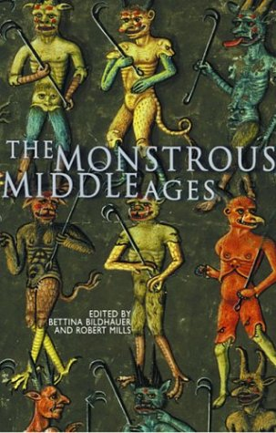 Monstrous Middle Ages  2nd 2004 edition cover