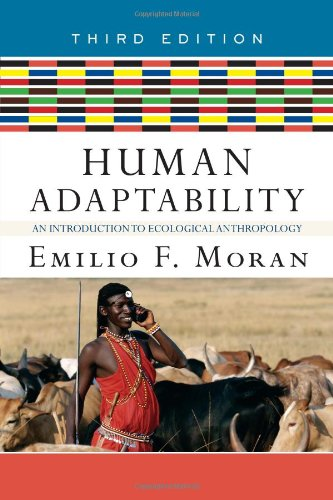 Human Adaptability An Introduction to Ecological Anthropology 3rd 2008 (Revised) edition cover