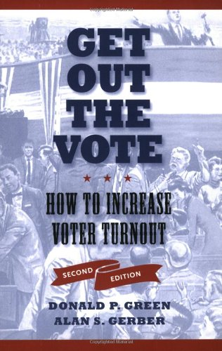 Get Out the Vote How to Increase Voter Turnout 2nd 2008 (Revised) edition cover