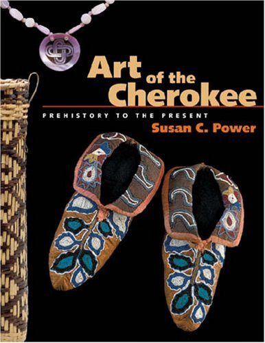 Art of the Cherokee Prehistory to the Present  2007 edition cover