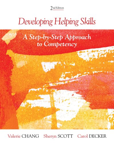 Developing Helping Skills A Step-by-Step Approach to Competency 2nd 2013 9780840028679 Front Cover