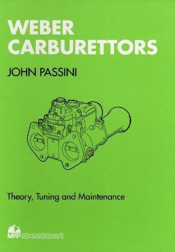 Weber Carburetors : Theory, Tuning and Maintenance 2nd 1992 9780947981679 Front Cover