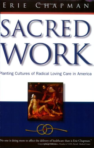 Sacred Work : Planting Cultures of Radical Loving Care in America  2006 edition cover