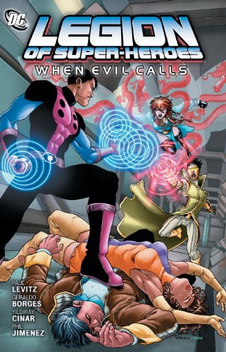 Legion of Super-Heroes - When Evil Calls   2012 9781401233679 Front Cover