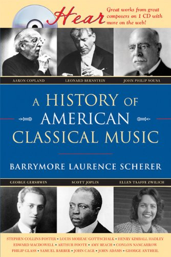 History of American Classical Music   2007 9781402210679 Front Cover