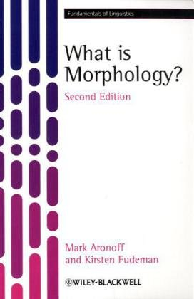 What Is Morphology?  2nd 2010 edition cover