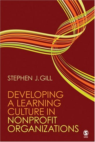 Developing a Learning Culture in Nonprofit Organizations   2010 edition cover