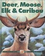 Deer, Moose, Elk and Caribou   1998 9781550746679 Front Cover