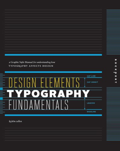 Design Elements, Typography Fundamentals A Graphic Style Manual for Understanding How Typography Affects Design  2012 9781592537679 Front Cover