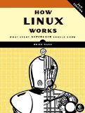 How Linux Works What Every Superuser Should Know 2nd 2014 9781593275679 Front Cover