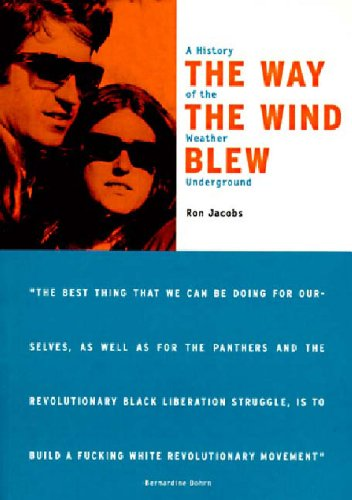 Way the Wind Blew A History of the Weather Underground  1997 edition cover