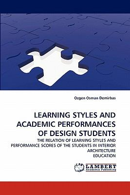 Learning Styles and Academic Performances of Design Students N/A 9783838398679 Front Cover