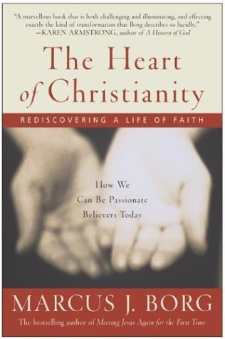Heart of Christianity Rediscovering a Life of Faith  2003 edition cover