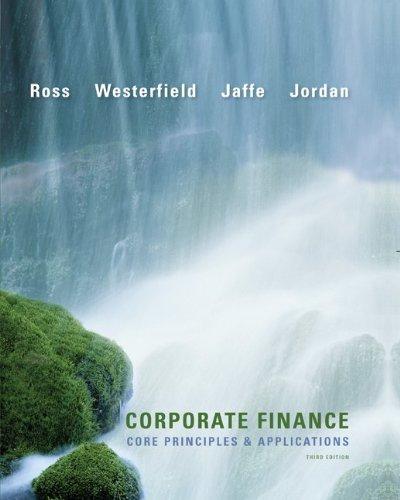 Corporate Finance Core Principles and Applications 3rd 2011 edition cover