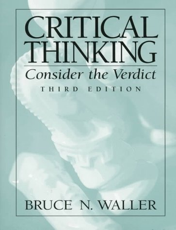 Critical Thinking Consider the Verdict 3rd 1998 edition cover