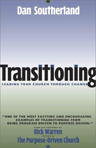 Transitioning Leading Your Church Through Change  2002 edition cover