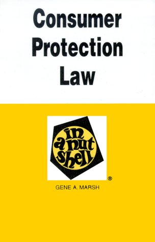 Consumer Protection Law in a Nutshell  3rd 1999 (Revised) edition cover