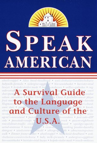 Speak American A Survival Guide to the Language and Culture of the U. S. A.  2000 (Large Type) edition cover