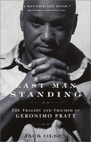 Last Man Standing The Tragedy and Triumph of Geronimo Pratt N/A edition cover