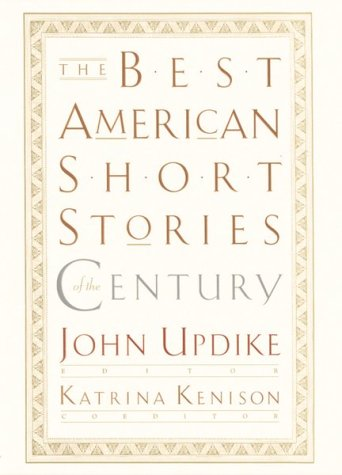 Best American Short Stories of the Century   1999 (Teachers Edition, Instructors Manual, etc.) edition cover