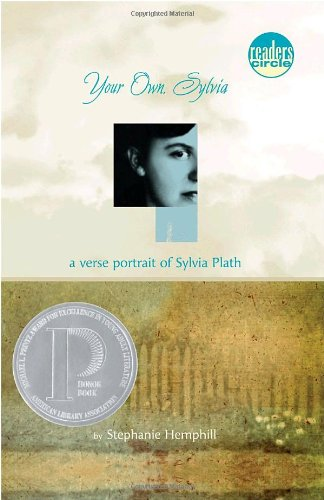 Your Own, Sylvia A Verse Portrait of Sylvia Plath N/A edition cover