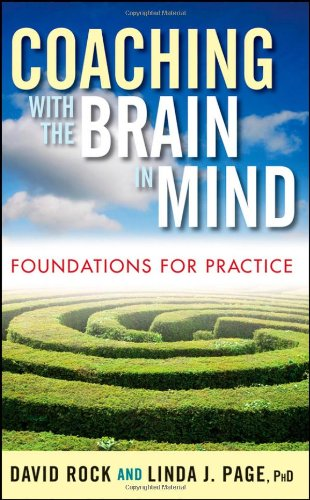 Coaching with the Brain in Mind Foundations for Practice  2009 edition cover